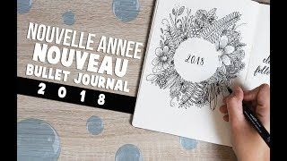 Mon bullet journal 2018 ⎮  Set up