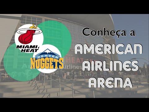 Conheça a American Airlines Arena (Miami Heat x Denver Nuggets)