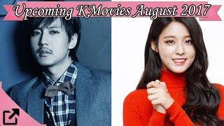 Upcoming Korean Movies August 2017