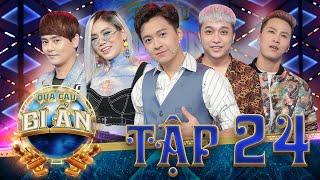 Bé Bự thách đấu nguyên Team Ưng Đại Vệ, YanBi, Yến Lê, Mai Tiến Dũng | Quả Cầu Bí Ẩn Tập 24