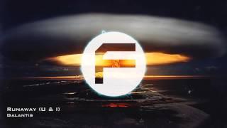 【EDM】Galantis - Runaway (U & I)