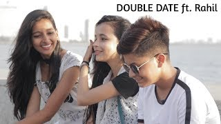 DOUBLE DATE Prank on Cute Girls Ft. Rahil   Prank Went Wrong   Bantai It's Prank