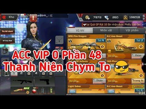 CF Mobile/CF Legends   #48 ACC VIP 0 Phần 48 Của Thanh Niên Tay To !!!   Tường Trần CFM
