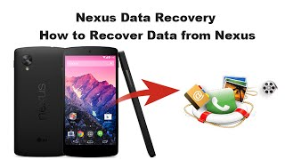 Nexus Data Recovery - How to Recover Data from Nexus