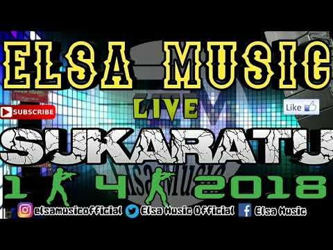 ELSA MUSIC 2018 TERBARU LIVE SUKARATU (3)