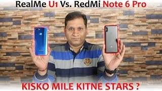Realme U1 Vs Redmi Note 6 Pro Massive Comparison