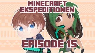 Gambar cover Minecraft Ekspeditionen - Sæson 4 | Episode 15