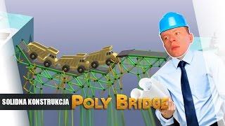 Poly Bridge pl #8 - Solidna Konstrukcja || Plaga