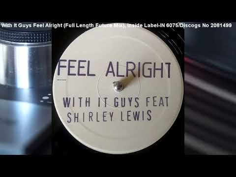 With It Guys - Feel Alright (Full Length Future Mix)  (1991)