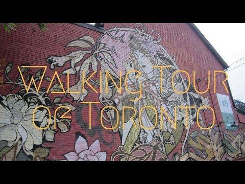 Walking Tour of Toronto