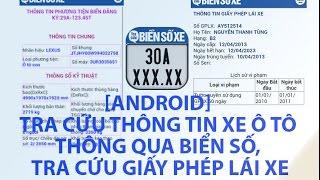 [Android] Tra Cứu Thông Tin Xe Ô Tô Thông Qua Biển Số, Tra Cứu Giấy Phép Lái Xe