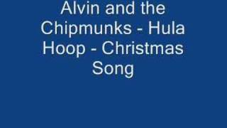 Chipmunks Alvin and the Chipmunks - Hula Hoop - Christmas