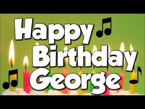 Happy Birthday George! A Happy Birthday Song!