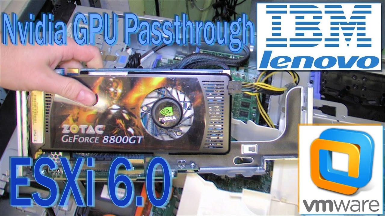 ESXi 6 0 Nvidia GPU Passthrough on IBM x3650 M2 - 199