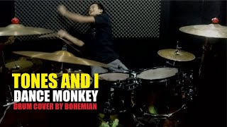 Download lagu TONES AND I - DANCE MONKEY    DRUM COVER BY BOHEMIAN