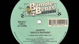 Gusto - Disco's Revenge (Mole Hole Dirty Mix) 1995