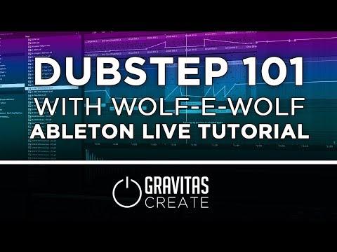 Ableton Live Tutorial - DUBSTEP 101 w/ Wolf-e-Wolf