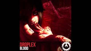 Droplex - Blood (Original Mix)