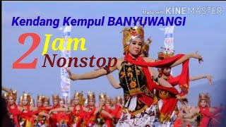 Download Kendang Kempul BANYUWANGI 2jam nonstop