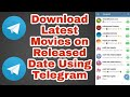 How to Download Latest Movies on Telegram
