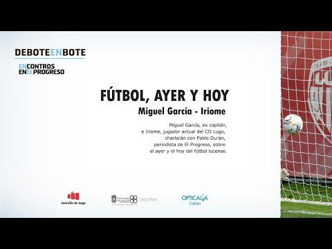 Encontros EP 📺 Iriome y Miguel García debaten sobre el fútbol de ayer y hoy