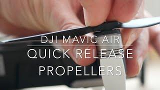 Quick release propellers - DJI Mavic Air
