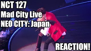 Nct 127 - mad city live (neo city: japan) reaction!