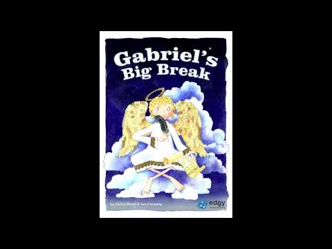 'Gabriel's Big Break' song compilation