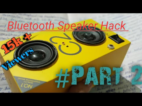 How To Hack Bluetooth Speaker  Part 2    Bluetooth Speaker Hack Part 2