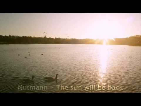 Nutmann - The sun will be back (Original Mix) mp3