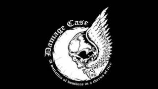 Damage Case - Get Me Out