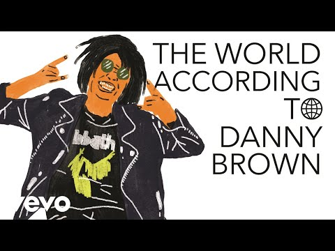 Danny Brown - The World According To Danny Brown