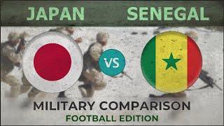 JAPAN vs SENEGAL - Militär Vergleich