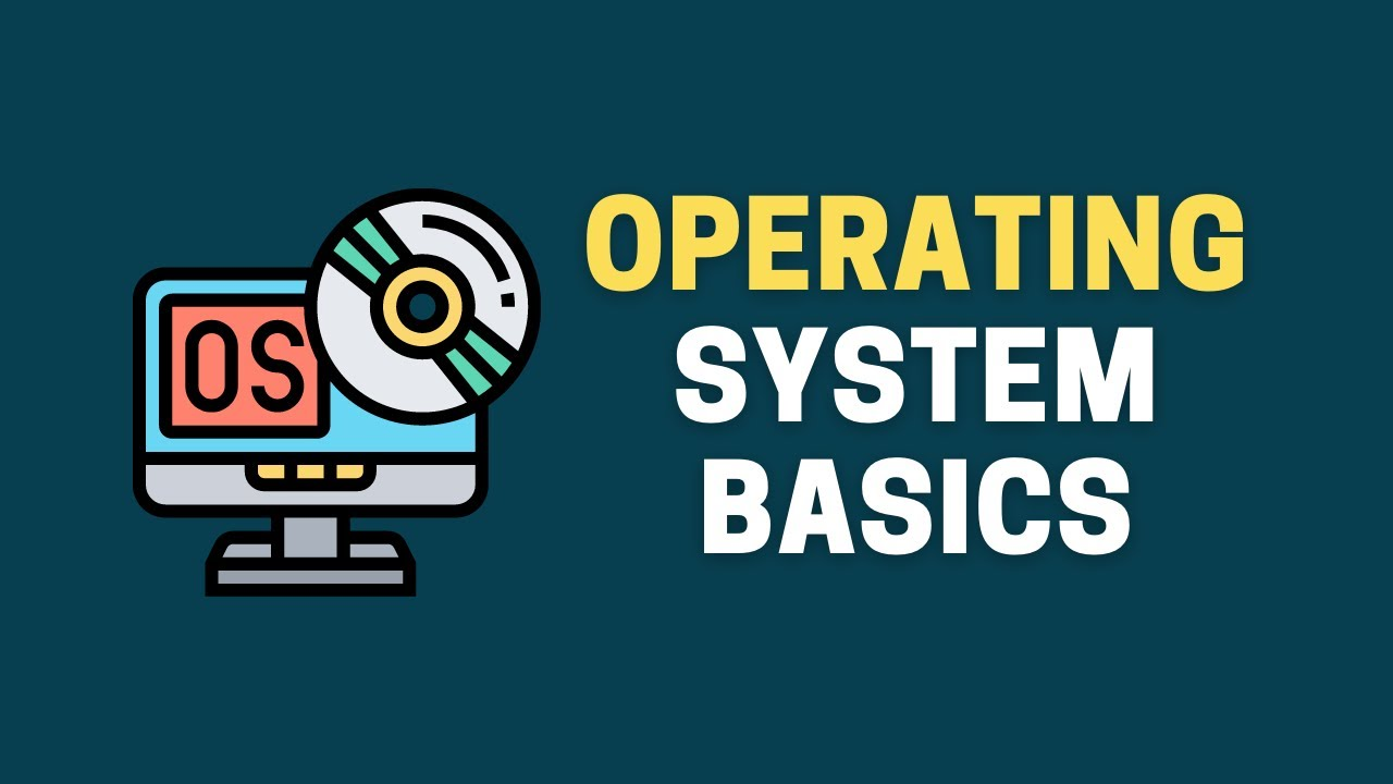 Operating System for Beginners || Operating System Basics