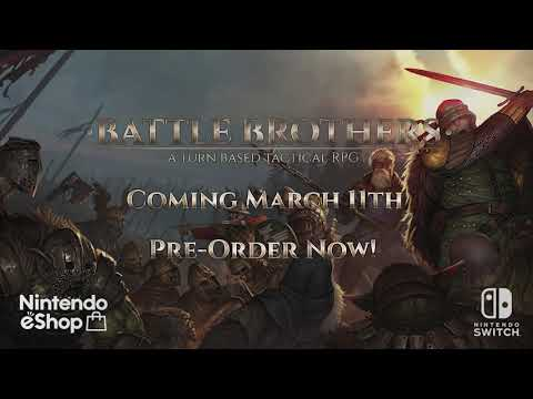 Battle Brothers Launching 11th March Pre-Order Now!