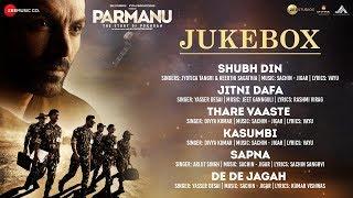 PARMANU:The Story Of Pokhran Full Movie Audio Jukebox | John Abraham, Diana Penty & Boman Irani