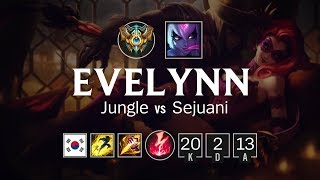 Evelynn Jungle vs Sejuani - KR Challenger Patch 8.12
