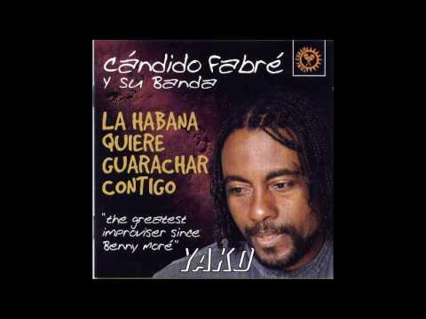 Candido Fabre=La Habana Quiere Guarachar Contigo