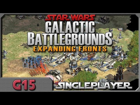Star Wars Galactic Battlegrounds - G15 - Back With Expanding Fronts!