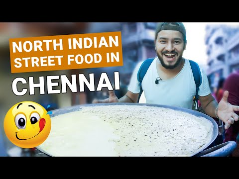 Best North Indian Street Food in CHENNAI - SOWCARPET
