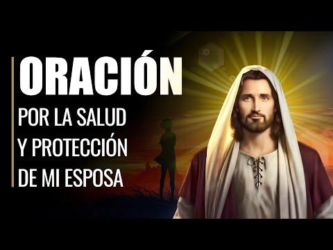 🙏 Oración por MI ESPOSA - Para que Siempre esté Sana y Protegida 🙏