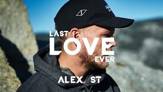 Download Lagu Avicii - Last Love Ever (Alex 𝕊𝕋 Full Remake + FLP) mp3