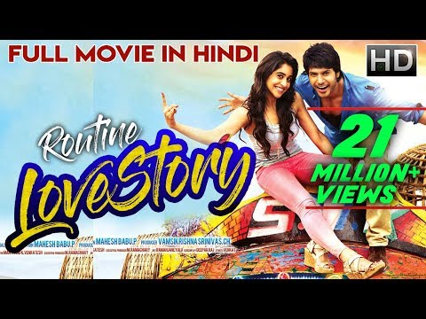 New South Indian Full Hindi Dubbed Movie - Routine Love Story |  Hindi Dubbed Movies 2018 Full Movie