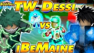 TW Dessi VS iBeMaine Random Quirks | Boku No Roblox Remastered