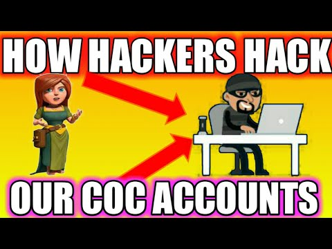 How hackers hack our clash of clans acc