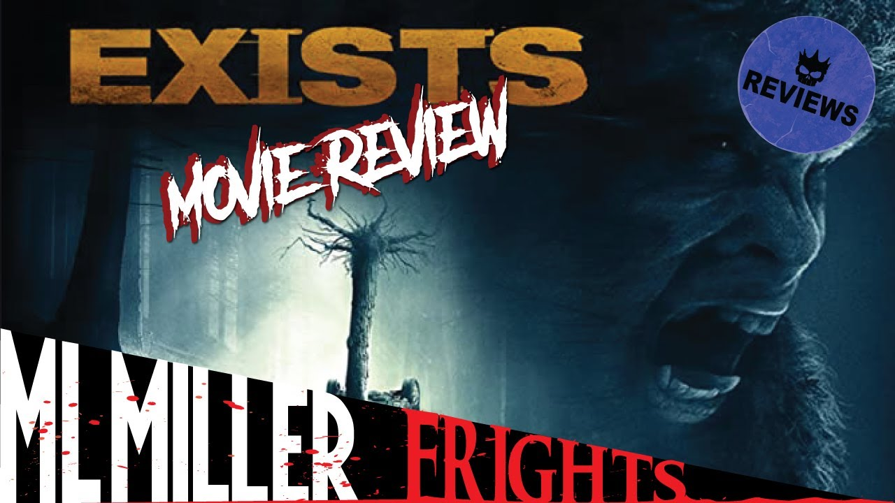 EXISTS (2014) - A Toes of Terror Review! Bigfoot Horror!