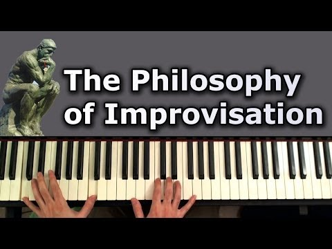 The Philosophy of Improvisation