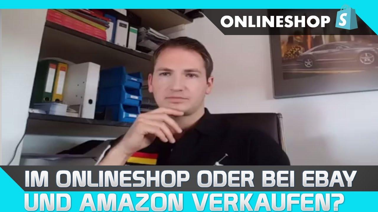 Ebay Oder Amazon Verkaufen