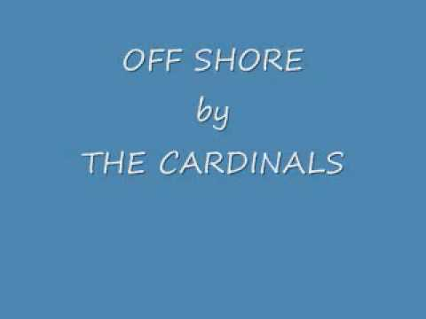 OFF SHORE by THE CARDINALS.wmv