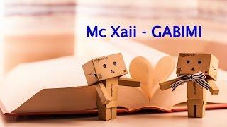 Mc Xaii - GABIMI (Official Video) Lyrics